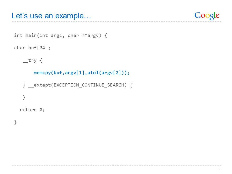 Let's use an example… int main(int argc, char **argv) { char buf[64];